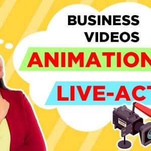 Business Video: What To Choose Animation Or Live-action Video?